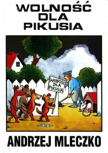 Okładka książki Wolność dla Pikusia