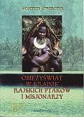 Okładka książki Obieżyświat w krainie rajskich ptaków i misjonarzy