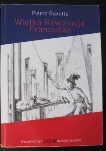 Okładka książki Wielka Rewolucja Francuska