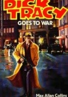 Dick Tracy Goes to War