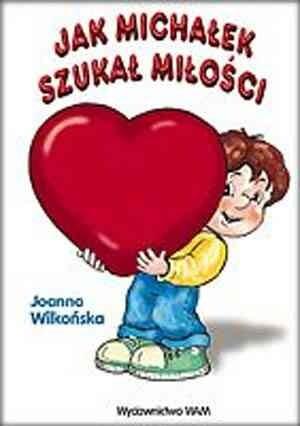 Okładka książki Jak Michałek szukał miłości
