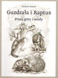 Okładka książki Guzdrała i Raptus : przez góry i wody