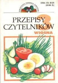 Okładka książki Przepisy czytelników : 120 przepisów cz. 1 -Wiosna