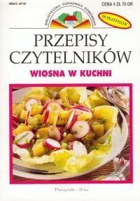 Okładka książki Przepisy Czytelników: Wiosna w kuchni