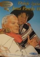 Z Wadowic do Rzymu. Dzieje życia Karola Wojtyły - Jana Pawła II