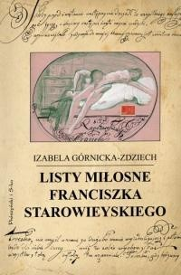 Okładka książki Listy miłosne Franciszka Starowieyskiego