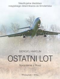 Okładka książki Ostatni lot. Spojrzenie z Rosji