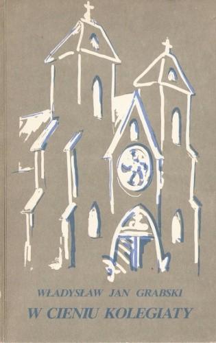 Okładka książki W cieniu kolegiaty
