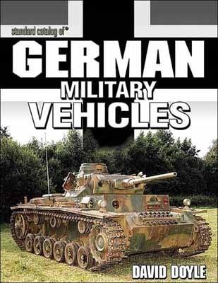 Okładka książki Standard Catalog of German Military Vehicles