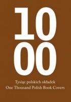 Tysiąc polskich okładek. One Thousand Polish Book Covers