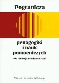 Okładka książki Pogranicza pedagogiki i nauk pomocniczych