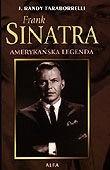 Okładka książki Frank Sinatra : Amerykańska legenda