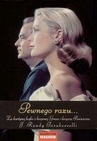 Okładka książki Pewnego razu... Za kurtyną bajki o księżnej Grace i księciu Rainierze