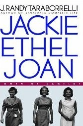 Okładka książki Jackie, Ethel, Joan: Women of Camelot