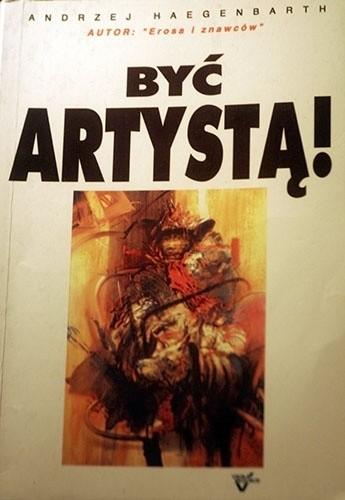 Okładka książki Być artystą