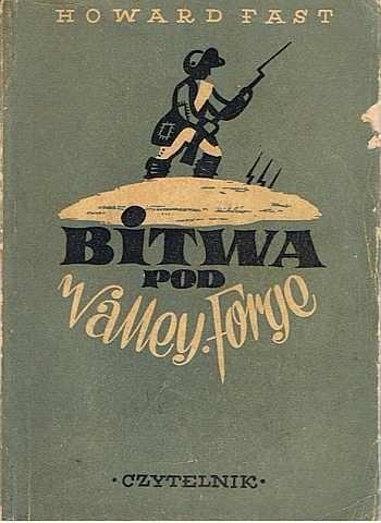 Okładka książki Bitwa pod Valley Forge : (Poczęty w wolności)