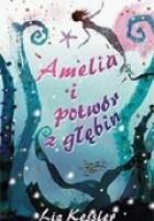 Amelia i potwór z głębin