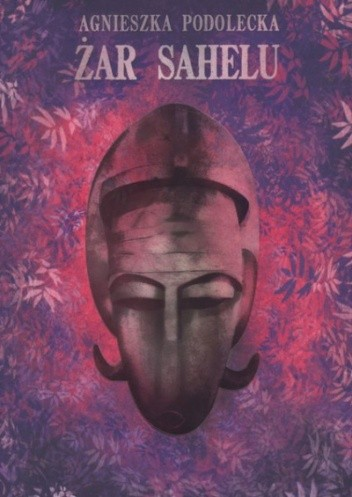 Okładka książki Żar Sahelu
