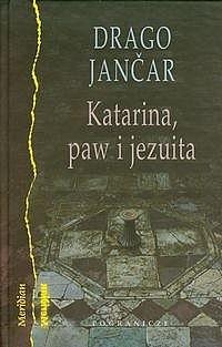 Okładka książki Katarina, paw i jezuita