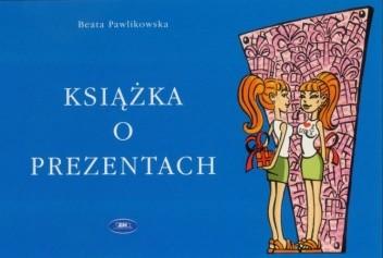 Okładka książki Książka o prezentach