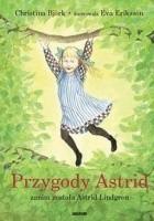Przygody Astrid - zanim została Astrid Lindgren