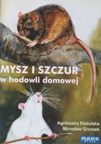 Okładka książki Mysz i szczur w hodowli domowej