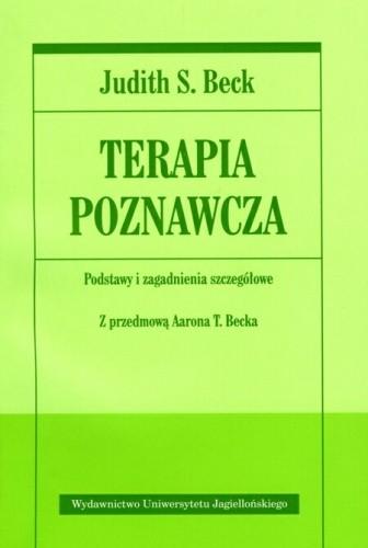 Okładka książki Terapia poznawcza: podstawy i zagadnienia szczegółowe