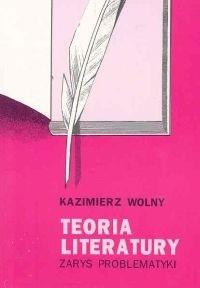 Okładka książki Teoria literatury. Zarys problematyki