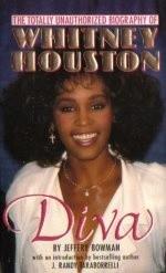 Okładka książki Diva : The Totally Unauthorized Biography of Whitney Houston