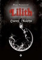 Okładka książki Lilith Czarny Księżyc
