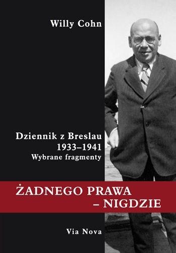 Okładka książki Żadnego prawa - nigdzie : dziennik z Breslau 1933-1931 : wybrane fragmenty