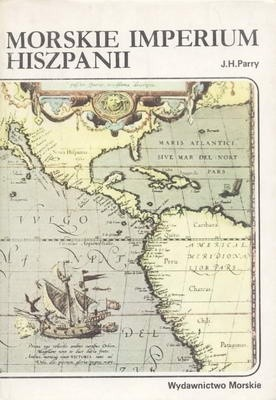 Okładka książki Morskie imperium Hiszpanii