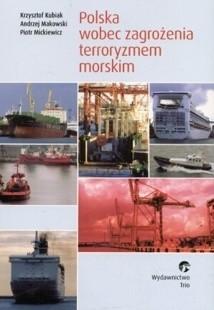 Okładka książki Polska wobec zagrożenia terroryzmem morskim