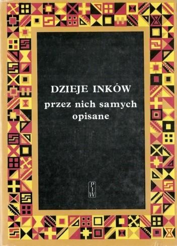 Okładka książki Dzieje Inków przez nich samych opisane