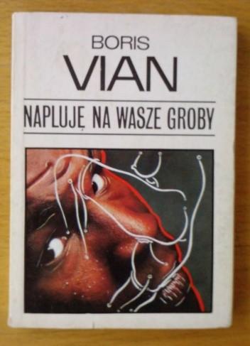 Okładka książki Napluję na wasze groby