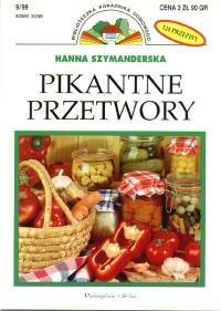 Okładka książki Pikantne przetwory: 124 przepisy