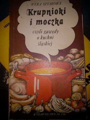 Okładka książki Krupnioki i moczki czyli gawędy o kuchni śląskiej