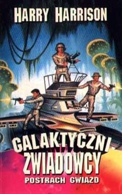Okładka książki Galaktyczni zwiadowcy: Postrach gwiazd