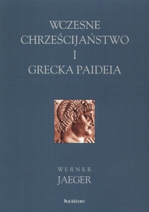 Okładka książki Wczesne chrześcijaństwo i grecka paideia