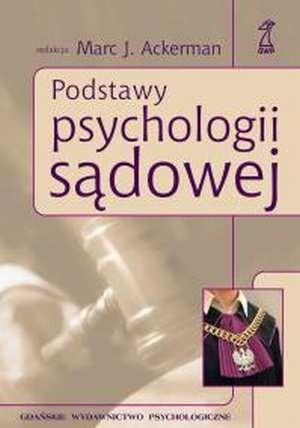 Okładka książki Podstawy psychologii sądowej