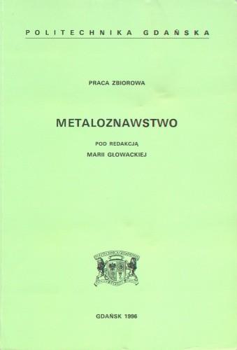 Okładka książki Metaloznawstwo