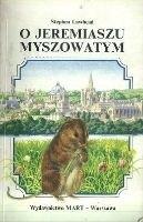 Okładka książki O Jeremiaszu Myszowatym
