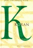 Koran. Biografia