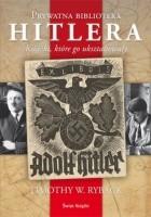 Prywatna biblioteka Hitlera: książki które go ukształtowały