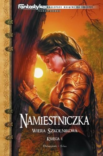 Okładka książki Namiestniczka. Księga I