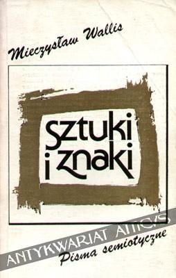 Okładka książki Sztuki i znaki. Pisma semiotyczne