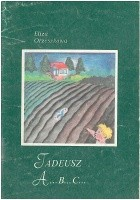 Tadeusz. A....B....C.....