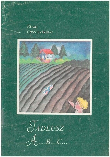 Okładka książki Tadeusz, A....B....C.....