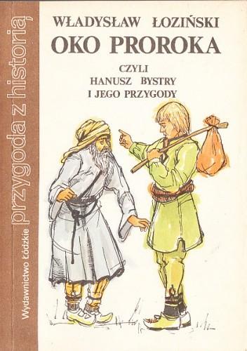 Okładka książki Oko Proroka czyli Hanusz Bystry i jego przygody