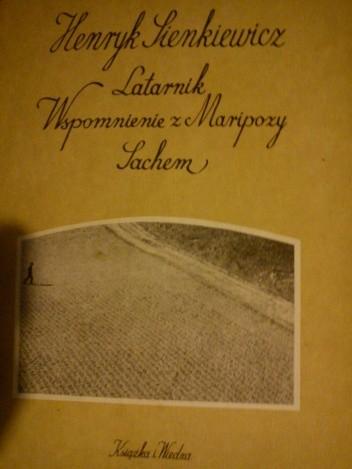 Okładka książki Latarnik. Wspomnienia  z Maripozy. Sachem